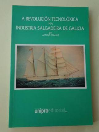 A revolución tecnolóxica na industria salgadeira de Galicia - Ver os detalles do produto
