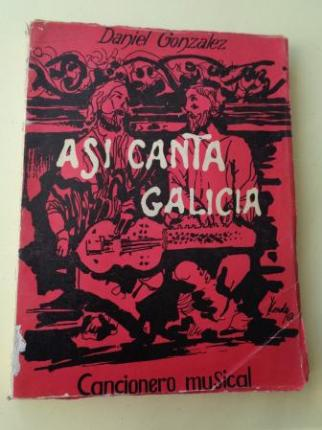 Así canta Galicia. Cancionero popular gallego (Con partituras) - Ver os detalles do produto