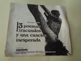13 poemas iracundos y una canción inesperada (Separata de Expediente, Revista trimestral, nº 2 - Julio, agosto, septiembre, 1970) - Ver os detalles do produto