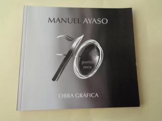 MANUEL AYASO. Obra gráfica 70 Punta seca. Catálogo exposición, 2020 - Ver os detalles do produto