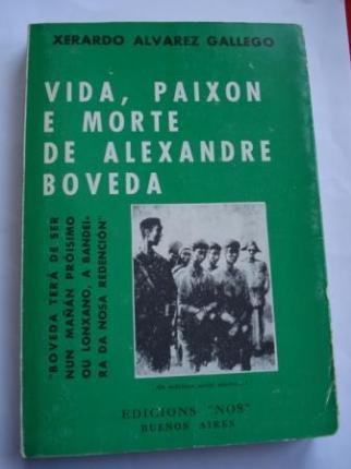 Vida, paixón e morte de Alexandre Bóveda - Ver os detalles do produto