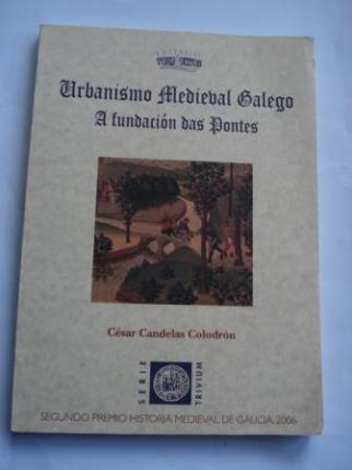 Urbanismo Medieval Galego. A fundación das Pontes (Galicia) - Ver os detalles do produto