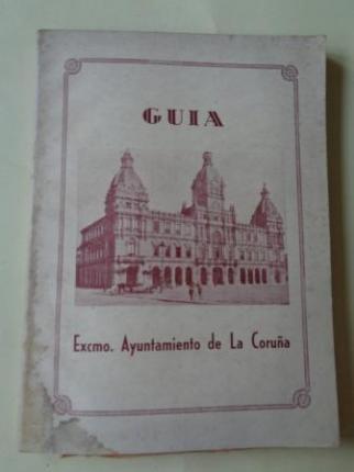 Guía Excmo. Ayuntamiento de La Coruña 1945  - Ver os detalles do produto