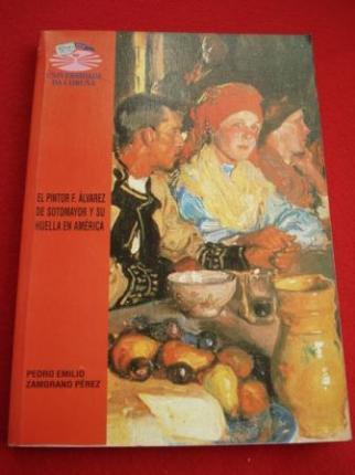 El pintor F. Álvarez de Sotomayor y su huella en América - Ver os detalles do produto