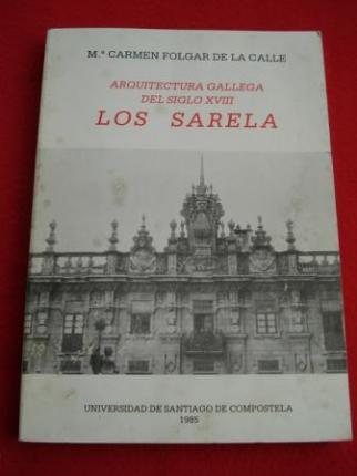 Arquitectura gallega del siglo XVIII. Los Sarela - Ver os detalles do produto
