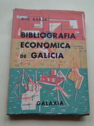 Bibliografía económica de Galicia. Serie 1ª: Estudios y trabajos de carácter general - Ver os detalles do produto