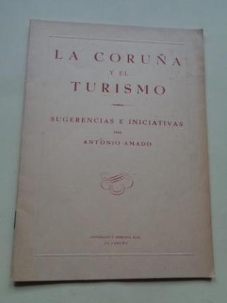 La Coruña y el turismo. Sugerencias e iniciativas - Ver os detalles do produto