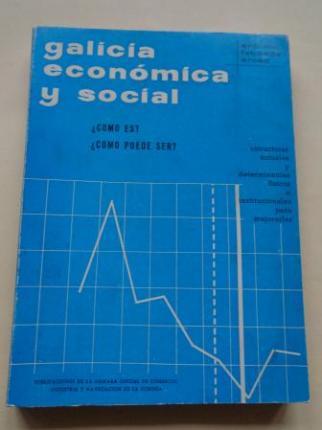 Galicia económica y social. ¿Cómo es? ¿Cómo puede ser? - Ver os detalles do produto
