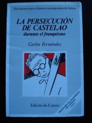 La persecución de Castelao durante el franquismo - Ver os detalles do produto