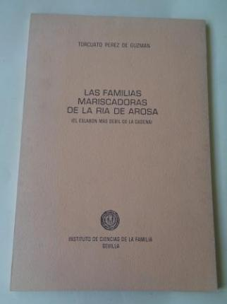 Las familias mariscadoras de la Ría de Arosa (El eslabón más débil de la cadena) - Ver os detalles do produto
