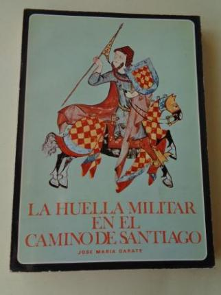 La huella militar en el Camino de Santiago - Ver os detalles do produto