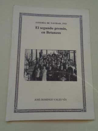 Lotería de Navidad, 1932. El segundo premio, en Betanzos. Separata do Anuario Brigantino 2004, nº 27 - Ver os detalles do produto