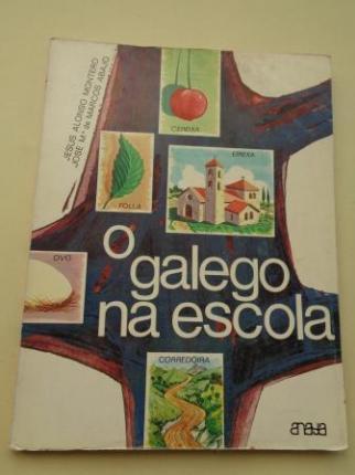 O galego na escola (Textos das explicacións en castelán) - Ver os detalles do produto