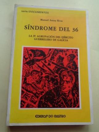 Síndrome del 36. La IV Agrupación del Ejército Guerrillero de Galicia - Ver os detalles do produto