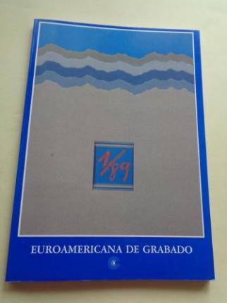 Euroamericana de grabado 1/89. Catálogo Exposición, A Coruña, 1989 - Ver os detalles do produto