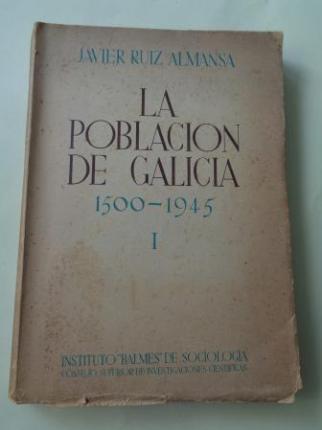 La población de Galicia 1500-1945 según los documentos estadísticos y descriptivos de cada época, Vol. I (Hasta los siglos XVI y XVII) - Ver os detalles do produto