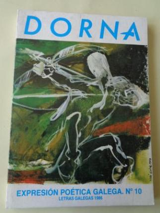 DORNA. REVISTA DE EXPRESIÓN POÉTICA GALEGA. Nº 10. Letras Galegas 1986 - Ver os detalles do produto