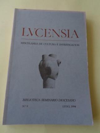 LUCENSIA. Miscelánea de cultura e investigación. Biblioteca Seminario Diocesano. Nº 9 - Lugo, 1994 - Ver os detalles do produto