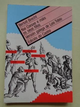 Nai Coraxe e mais os seus fillos. Versión galega de Lois Tobío - Ver os detalles do produto