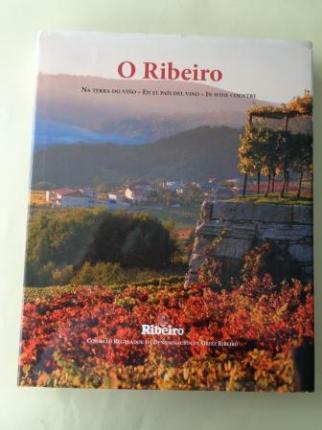 O Ribeiro. Na terra do viño - En el país del vino - In wine country - Ver os detalles do produto