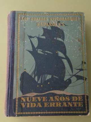 Alvar Núñez Cabeza de Vaca o Nueve años de Vida Errante. Narraciones novelescas de la conquista del Nuevo Mundo - Ver os detalles do produto