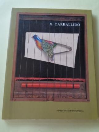 X. CARBALLIDO. `El viaje´. Catálogo exposición Fundación Eugenio Granell, Santiago de Compostela, 1997 - Ver os detalles do produto