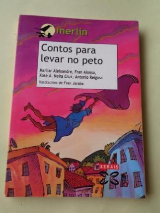 Contos para levar no peto (Marilar Aleixandre - Fran alonso - Xosé A. Neira Cruz - Antonio Reigosa) - Ver os detalles do produto