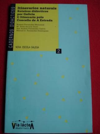 Itinerarios naturais. Roteiros didácticos por Galicia. I) Itinerario polo concello de A Estrada - Ver os detalles do produto