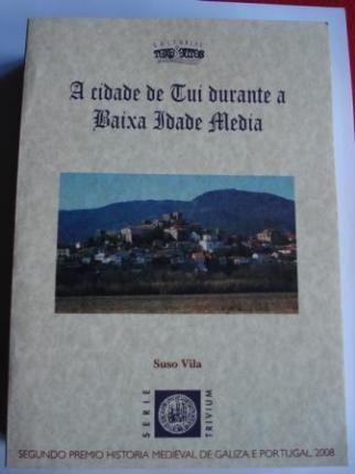 A cidade de Tui durante a Baixa Idade Media - Ver os detalles do produto