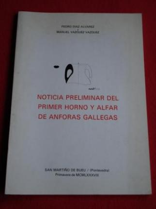 Noticia preliminar del primer horno y alfar de ánforas gallegas - Ver os detalles do produto