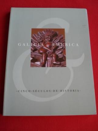 Galicia e América. Cinco séculos de Historia. Catálogo Exposición - Ver os detalles do produto