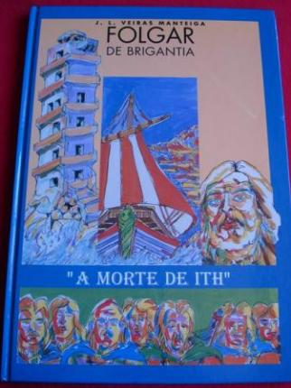 Folgar de Brigantia. A morte de Ith - Ver os detalles do produto