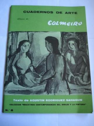 Dibujos de COLMEIRO. Cuadernos de Arte. Nº 8. Colección Maestros Contemporáneos del Dibujo y la Pintura - Ver os detalles do produto