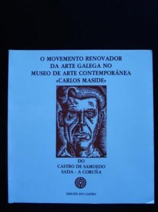 O movemento renovador na arte galega no Museo de Arte Contemporánea  - Ver os detalles do produto