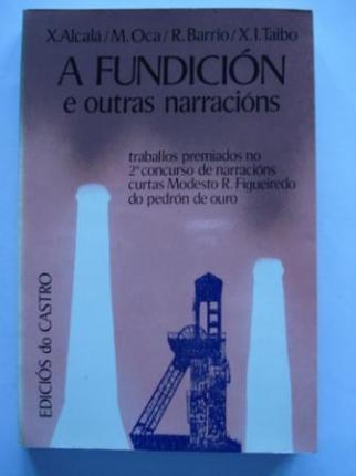 A fundición e outras narracións (1ª ed.) - Ver os detalles do produto