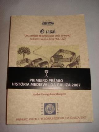 O casal. Uma unidade de organizaçâo social do espaço no Entre-Douro-e-Lima (906-1200) - Ver os detalles do produto