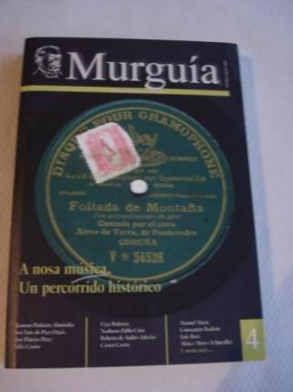 Murguía. Revista Galega de Historia. nº 4. Maio-Agosto 2004: A nosa música. Un percorrido histórico - Ver os detalles do produto
