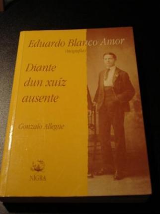 Eduardo Blanco Amor, Diante dun xuíz ausente - Ver os detalles do produto