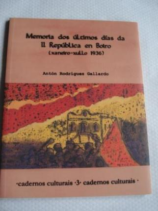 Memoria dos últimos días da II República en Boiro (Xaneiro-xullo 1936) (Galicia) - Ver os detalles do produto