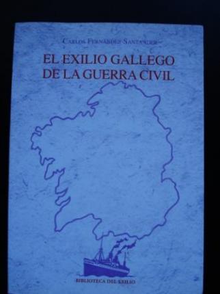 El exilio gallego de la Guerra Civil (Galicia) - Ver os detalles do produto