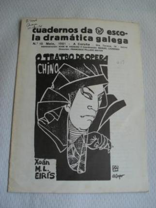 Cuadernos da Escola Dramática Galega. Nº 18 - Maio, 1981. O teatro de ópera chino - Ver os detalles do produto