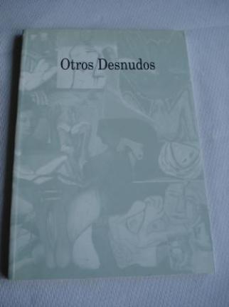 Otros Desnudos. El Arte Gallego entre dos generaciones: 1920-1950. Exposición Fundación Caixa Galicia- Galicia, 1996 - Ver os detalles do produto