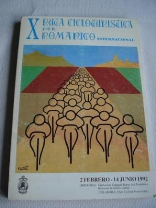 X RUTA CICLOTURÍSTICA DEL ROMÁNICO - INTERNACIONAL. 2 Febrero - 14 Junio 1992 - Ver os detalles do produto