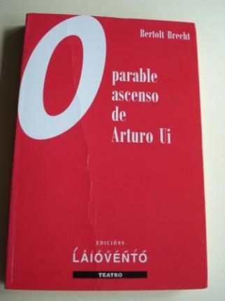 O parable ascenso de Arturo Ui. Tradución ao galego de Sonsoles Cerviño López - Ver os detalles do produto
