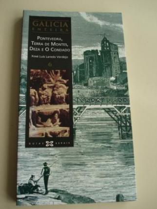 Galicia enteira. Volume 6: Pontevedra, Terra de Montes, Deza e O Condado - Ver os detalles do produto