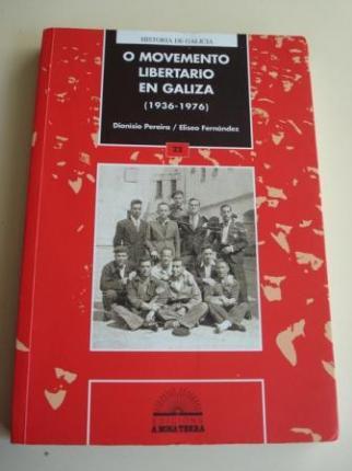 O movemento libertario en Galiza (1936-1976) - Ver os detalles do produto