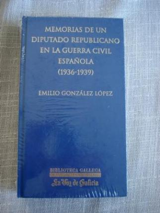 Memorias de un diputado republicano durante la Guerra Civil Española (1936-1939) - Ver os detalles do produto