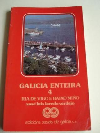 Galicia enteira. Volume 4. Ría de Vigo e Baixo Miño. Primeira edición (1982) - Ver os detalles do produto