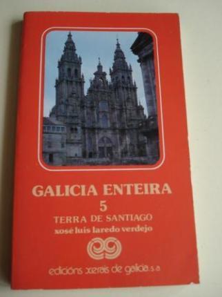 Galicia enteira. Volume 5: Terra de Santiago. Primeira edición (1982) - Ver os detalles do produto