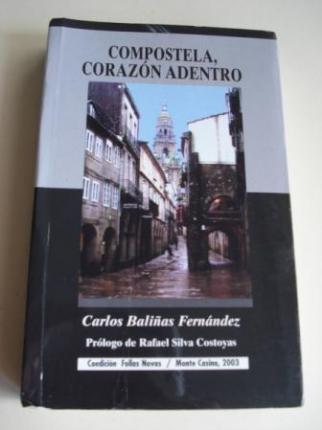 Compostela, corazón adentro. Breviario de una ciudad - Ver os detalles do produto